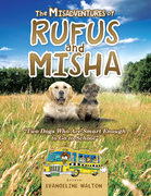 The Misadventures of Rufus and Misha