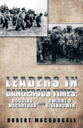 Leaders in Dangerous Times