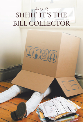 Shhh' It's the Bill Collector