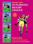 Book 2: Futuristic Rugby League