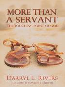 More Than a Servant