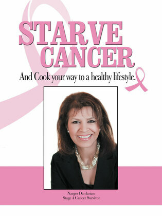 Starve Cancer and Cook Your Way to a Healthy Lifestyle