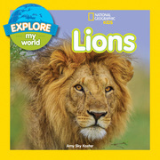 Explore My World: Lions (Explore My World)