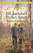 The Bachelor's Perfect Match (Mills & Boon Love Inspired) (Castle Falls, Book 3)