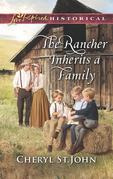 The Rancher Inherits A Family (Mills & Boon Love Inspired Historical) (Return to Cowboy Creek, Book 1)