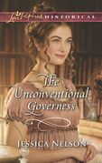 The Unconventional Governess (Mills & Boon Love Inspired Historical)