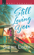 Still Loving You (Mills & Boon Kimani) (The Grays of Los Angeles, Book 5)