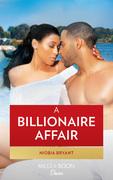A Billionaire Affair (Mills & Boon Kimani) (Passion Grove, Book 1)