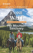 Her Mountain Sanctuary (Mills & Boon Superromance) (The Brodys of Lightning Creek, Book 6)
