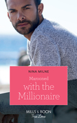 Marooned With The Millionaire (Mills & Boon True Love)