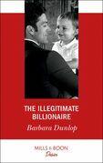 The Illegitimate Billionaire (Mills & Boon Desire) (Billionaires and Babies, Book 96)