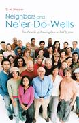 Neighbors and Ne'er-Do-Wells