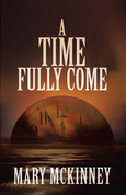 A Time Fully Come