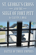 St. George'S Cross and the Siege of Fort Pitt