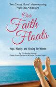Our Faith Floats