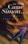 And Then Came Simon …