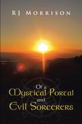 Of a Mystical Portal and Evil Sorcerers