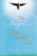 The Angels Who Saved Me
