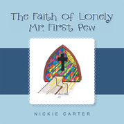 The Faith of Lonely Mr. First Pew