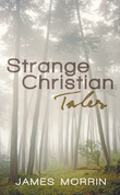 Strange Christian Tales