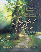 The Sweetest Rose of Texas