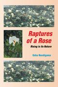 Raptures of a Rose