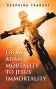 From Adam's Mortality to Jesus' Immortality