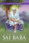 The Triple Incarnations of Sai  Baba
