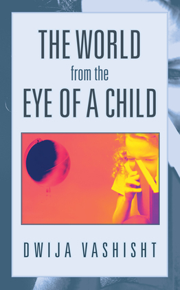 The World from the Eye of a Child