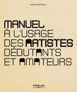 Manuel à l'usage des artistes débutants et amateurs
