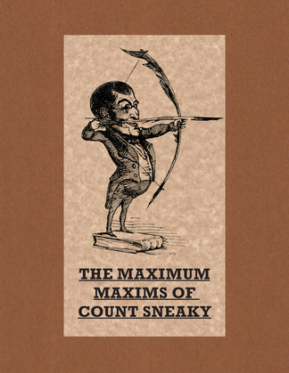 The Maximum Maxims of Count Sneaky
