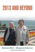 2013 and Beyond