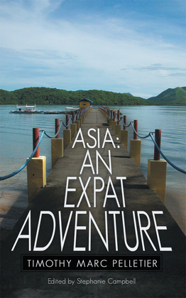 Asia: an Expat Adventure