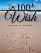 The 100Th Wish