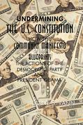 Undermining the U.S. Constitution