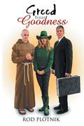 Greed Versus Goodness