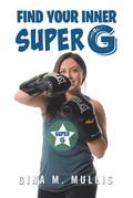 Find Your Inner Super G
