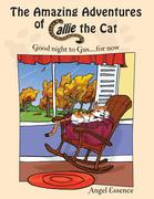 The Amazing Adventures of Callie the Cat