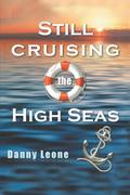 Still Cruising the High Seas
