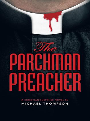 The Parchman Preacher