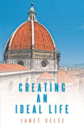 Creating an Ideal Life