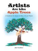 Artists Are Like Apple Trees