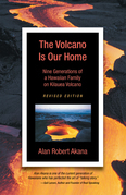 The Volcano Is Our Home
