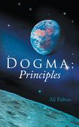 Dogma; Principles