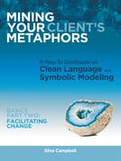 Mining Your Client's Metaphors