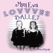 Mini Eva Lovvves Ballet