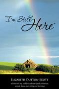 """""""I'M Still Here"""""""