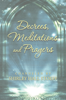 Decrees, Meditations and Prayers
