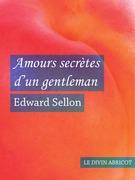 Amours secrètes d'un gentleman (érotique)