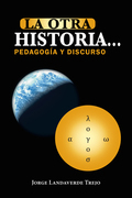 La Otra Historia… Pedagogía Y Discurso